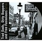 Various Artists - Trad Dads, Dirty Boppers and Free Fusioneers (2012)
