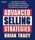 Advanced Selling Strategies by Brian Tracy (CD-Audio, 2004)