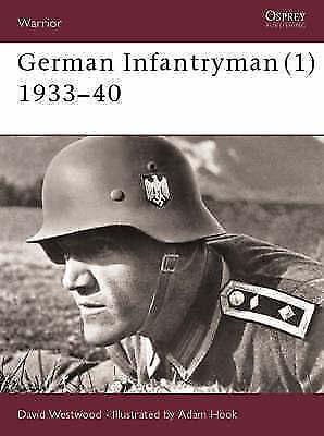 German Infantryman (1) 1933-40: Eastern Front, 1933-1940 (Warrior), Westwood, Da
