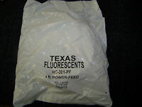 Texas Fluorescents 4 Foot Power Feed (intertek 4008111) Hc-301-pf