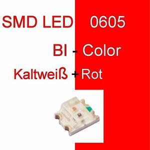 Efficace 1/10/20 Pièces Smd Del 0605 Bi-color Kaltweiß/rouge Duo Del Bicolore C3249-afficher Le Titre D'origine ProcéDéS De Teinture Minutieux