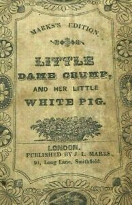 ANTIQUE RARE CHILDREN'S CHAPBOOK LITTLE DAME CRUMP AND HER LITTLE WHITE PIG