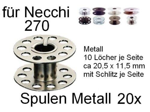 Metall 10 Loch Spulen für NECCHI 270 20 Stück