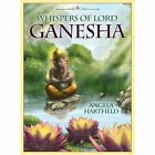 Whispers of Lord Ganesha: Oracle Cards by Angela Hartfield (Mixed media product, 2016)