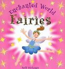Fairies by Ruth Wickins (Novelty book, 2007)