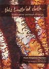 This Lustr'ed Cloth: A Fibre Artist's Workbook of Metals by Alysn Midgelow-Marsden (Paperback, 2007)