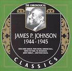 1944-1945 by James P. Johnson (CD, Mar-1999, Classics)