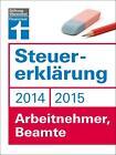 Fröhlich, H: Steuererklärung 2014/15 - Arbeitnehmer von Hans W. Fröhlich (2014, Taschenbuch)