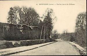 45-cpa-DAMPIERRE-Vieilles-tours-du-chateau