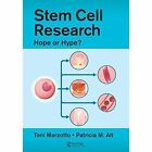Stem Cell Research: Hope or Hype by Patricia M. Alt, Linda Caplis, Toni Marzotto (Paperback, 2017)
