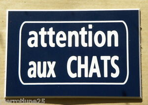 Plaque Gravée Attention Aux Chats 75 X 50 Mm Ztyvf6rv-10044738-829877777