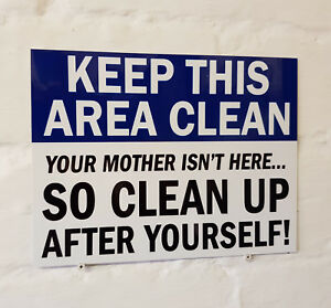 Keep-This-Area-Clean-METAL-SIGN-2-Sizes-Available-ideal-for-site-work-office