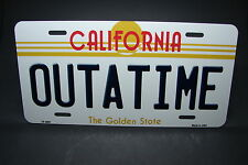OUTATIME CALIFORNIA METAL ALUMINUM CAR LICENSE PLATE TAG BACK TO THE FUTURE