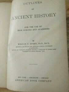 """Antique 1906 """"Outlines Of Ancient History"""" Education Book - By William Morey"""