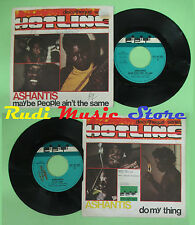 LP 45 7'' ASHANTIS Maybe people ain't the same Do my thing 1974 no cd mc dvd