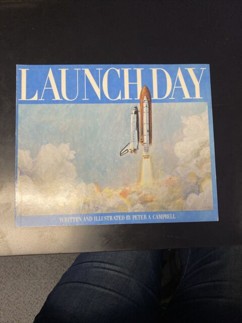 Launch Day by Peter Campbell