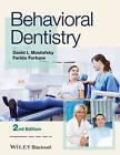 Behavioral Dentistry by David I. Mostofsky, Farida Fortune (Paperback, 2013)