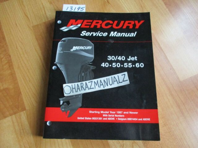 1997  U0026 Up Mercury 30    40 Jet 40 50 55 60 Service Manual