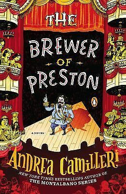 The Brewer of Preston: A Novel by Camilleri, Andrea