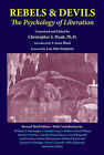 Rebels and Devils: The Psychology of Liberation by New Falcon Publications,U.S. (Paperback, 2000)