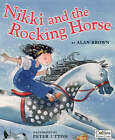 Nikki and the Rocking Horse by Peter Utton, Alan Brown (Paperback, 1999)