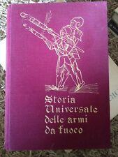 Caccia Armi STORIA UNIVERSALE DELLE ARMI DA FUOCO Musciarelli 1963