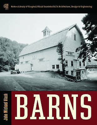 1 of 1 - USED (VG) Barns (Library of Congress Visual Sourcebooks) by John Michael Vlach