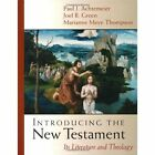 Introducing the New Testament: Its Literature and Theology by Marion Meye Thompson, Joel B. Green, Paul J. Achtemeier (Hardback, 2001)