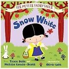 Les Petits Fairytales: Snow White : Les Petits Fairytales by Tracy Mack, Melissa Caruso-Scott and Trixie Belle (2012, Board Book)