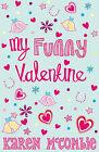 My Funny Valentine by Karen McCombie (Paperback, 2006)