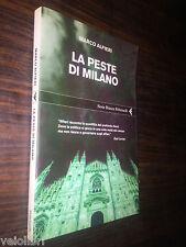 Alfieri, Marco - LA PESTE DI MILANO. 2009, Feltrinelli