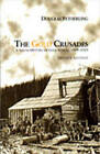 The Gold Crusades: A Social History of Gold Rushes, 1849-1929 by Douglas Fetherling (Paperback, 1997)
