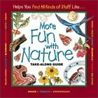 Take along Guides: More Fun with Nature by Mel Boring, Diane L. Burns, Laura Evert and Christiane Kump Tibbitts (2001, Hardcover)