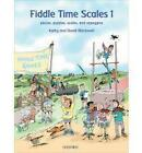 Fiddle Time Scales 1 by Kathy Blackwell, David Blackwell (Sheet music, 2011)