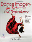 Dance Imagery for Technique and Performance by Eric Franklin (Paperback, 2013)