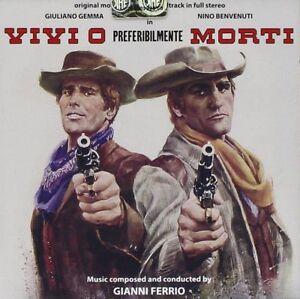 Gianni Ferrio - Vivi O Preferibilmente Morti - Soundtrack - Cd Nuovo Digitmovies