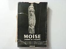MOISE L'HOMME DE L'ALLIANCE / DESCLEE  / 1955