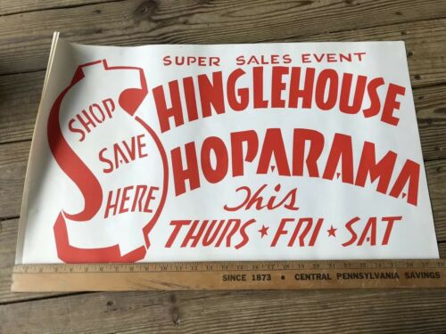 Old Time Paper Banner Advertisment Vintage Mom /& Pop Shinglehouse ShopaRama