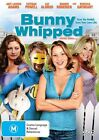 Bunny Whipped (DVD, 2009)