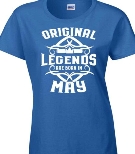 Ladies Birthday T-Shirt Gift Legends 18th 21st 30th 40th 50th 60th 80th May