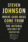 Where Good Ideas Come from: the Natural History of Innovation by Steven Johnson (Microfilm)