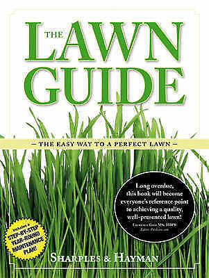 1 of 1 - The Lawn Guide: The Easy Way to a Perfect Lawn, Hayman, Steven, Sharples, Philip