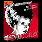 Another Live Album From the Damned... Too Close But Two Worlds Away! by The Damned (Vinyl, Oct-2014, 2 Discs, Let Them Eat Vinyl)
