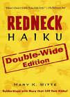 Redneck Haiku by Mary K. Witte (Paperback, 2006)