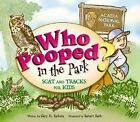 Who Pooped in the Park?: Who Pooped in the Park? Acadia National Park by Gary D. Robson (2006, Paperback)