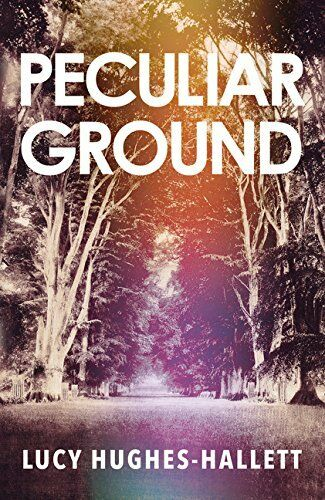 Peculiar Ground, Hughes-Hallett, Lucy, New condition, Book