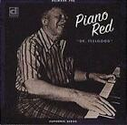 Dr.Feelgood von Piano Red (2010)