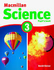 Macmillan Science 3: Pupil's Book & CD Rom by David Glover, Penny Glover (Mixed media product, 2011)