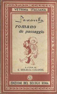 ROMANO-DE-PASSAGGIO-di-Cesare-Pascarella-Edizioni-del-secolo-presum-anni-039-50