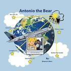 Antonio the Bear by Brianna S Moss (Paperback / softback, 2014)